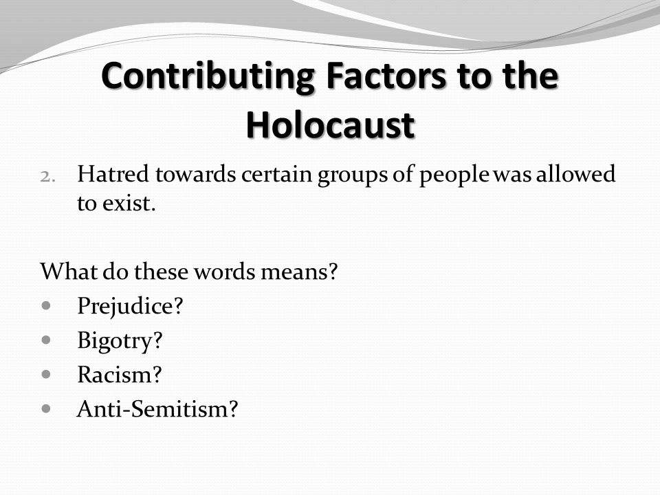 Contributing Factors to the Holocaust 2.