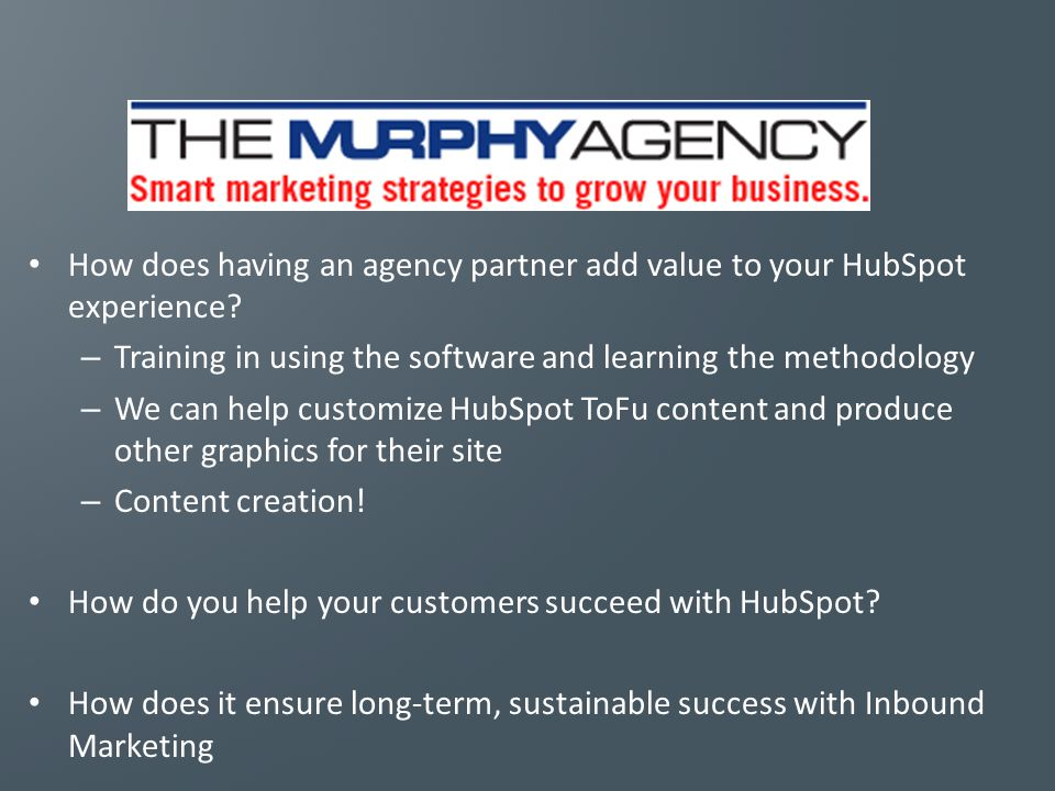 How does having an agency partner add value to your HubSpot experience.