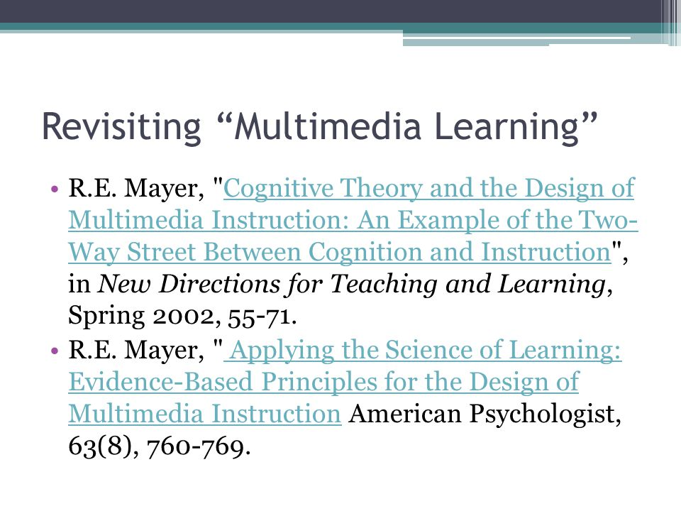 Followup On Cognitive Theory And The Design Of Multimedia