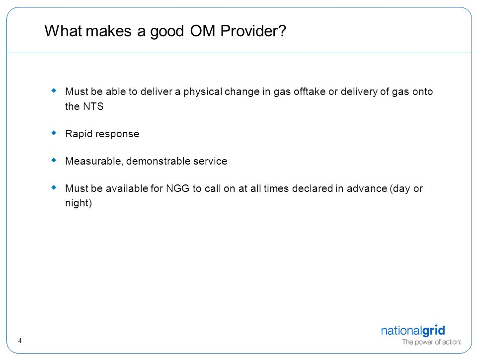 4 What makes a good OM Provider.