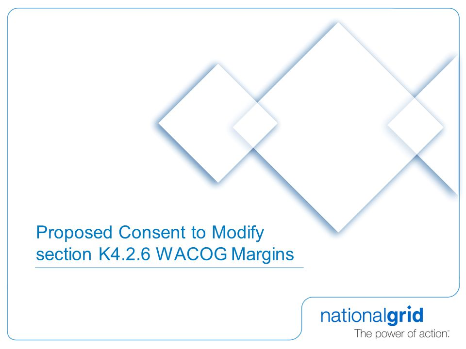 Proposed Consent to Modify section K4.2.6 WACOG Margins