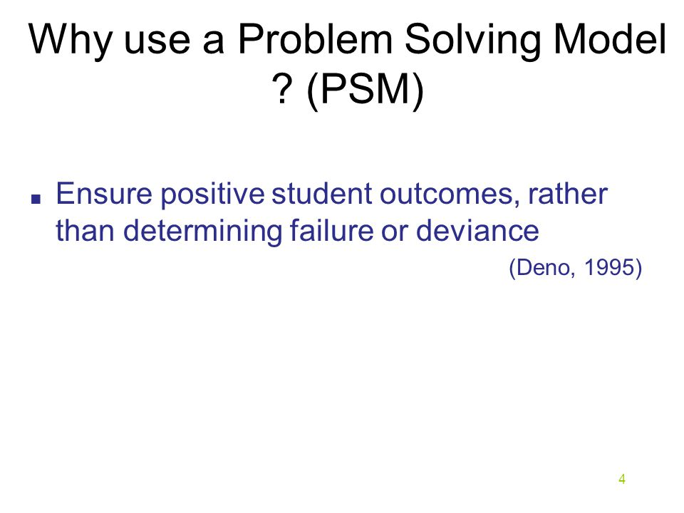 Why use a Problem Solving Model .