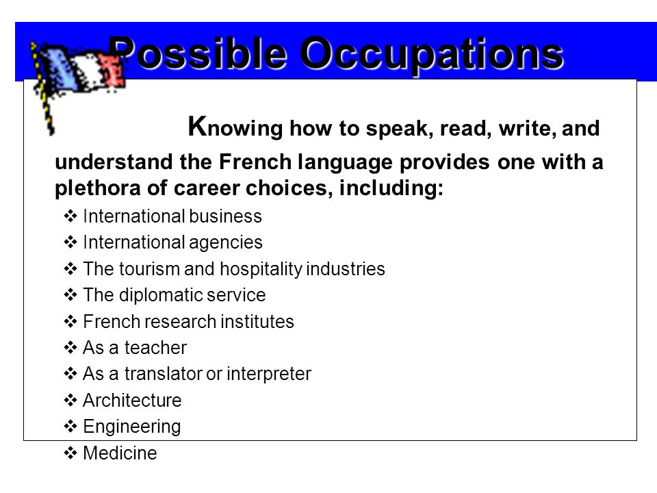  O ver 20,000 English words have their origins in French.