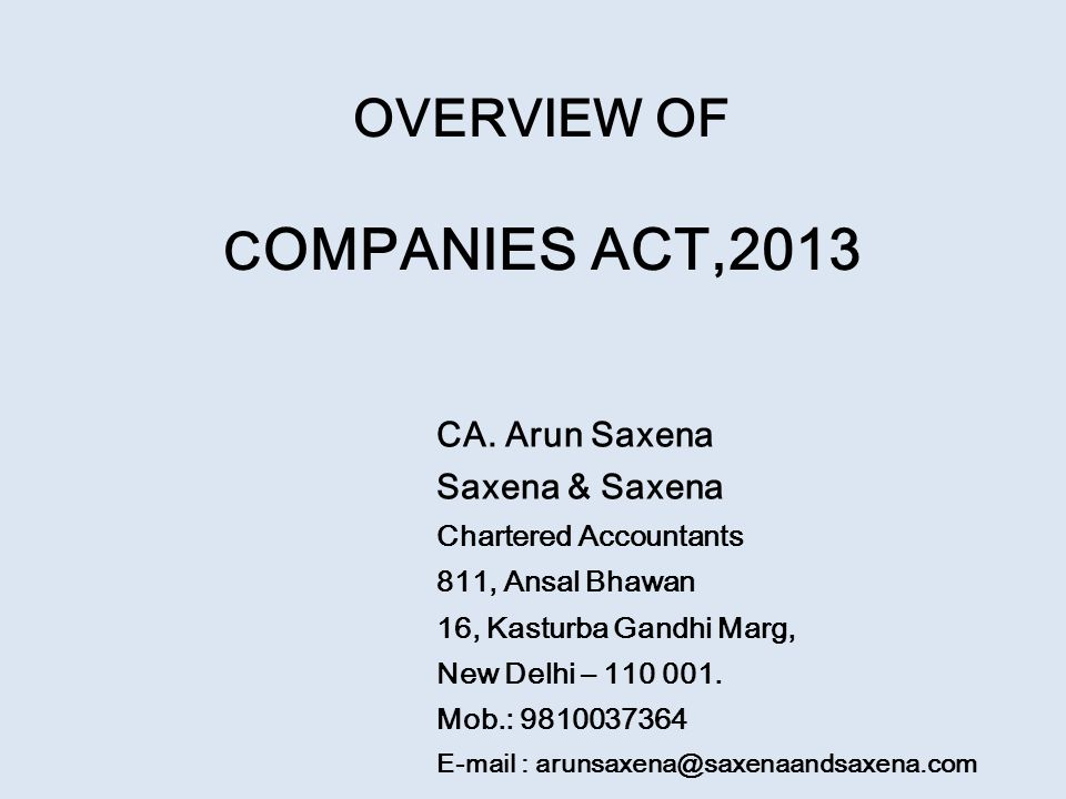 OVERVIEW OF C OMPANIES ACT,2013 CA.