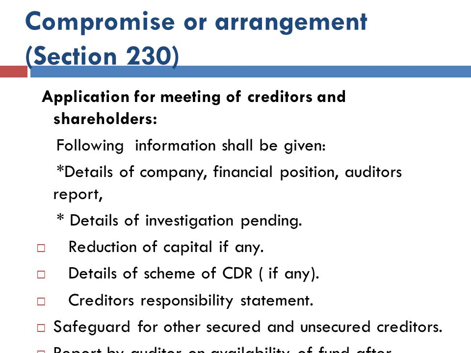 Application for meeting of creditors and shareholders: Following information shall be given: *Details of company, financial position, auditors report, * Details of investigation pending.