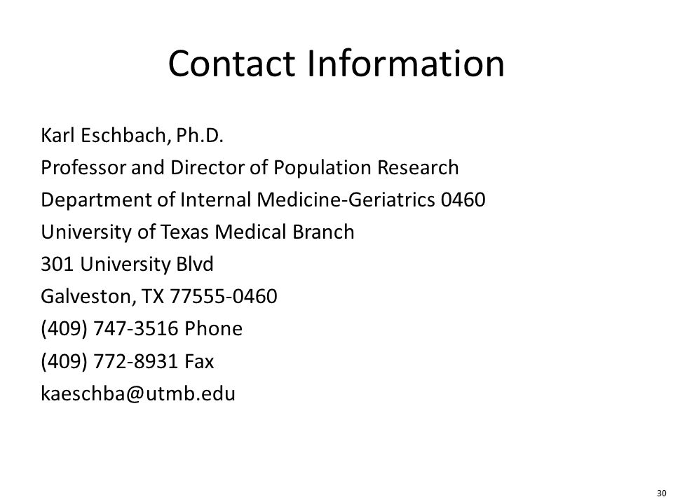 Contact Information Karl Eschbach, Ph.D.