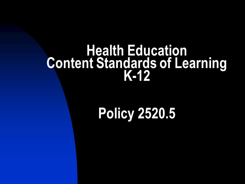 Health Education Content Standards of Learning K-12 Policy