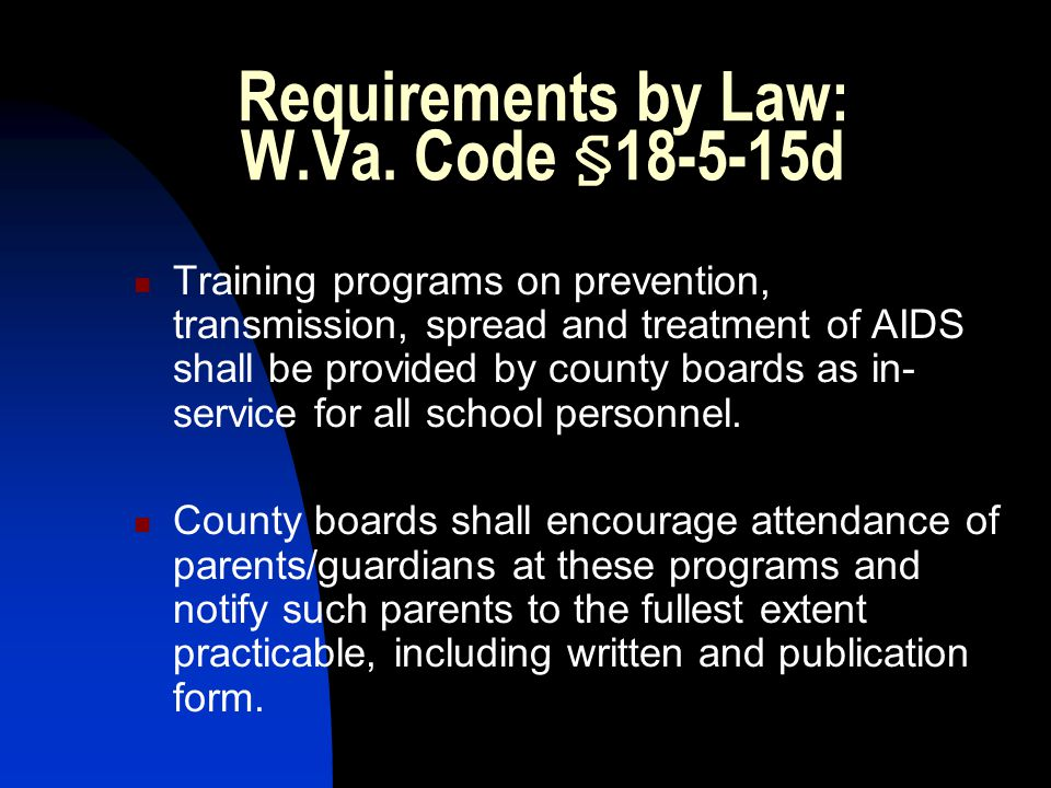 Requirements by Law: W.Va.