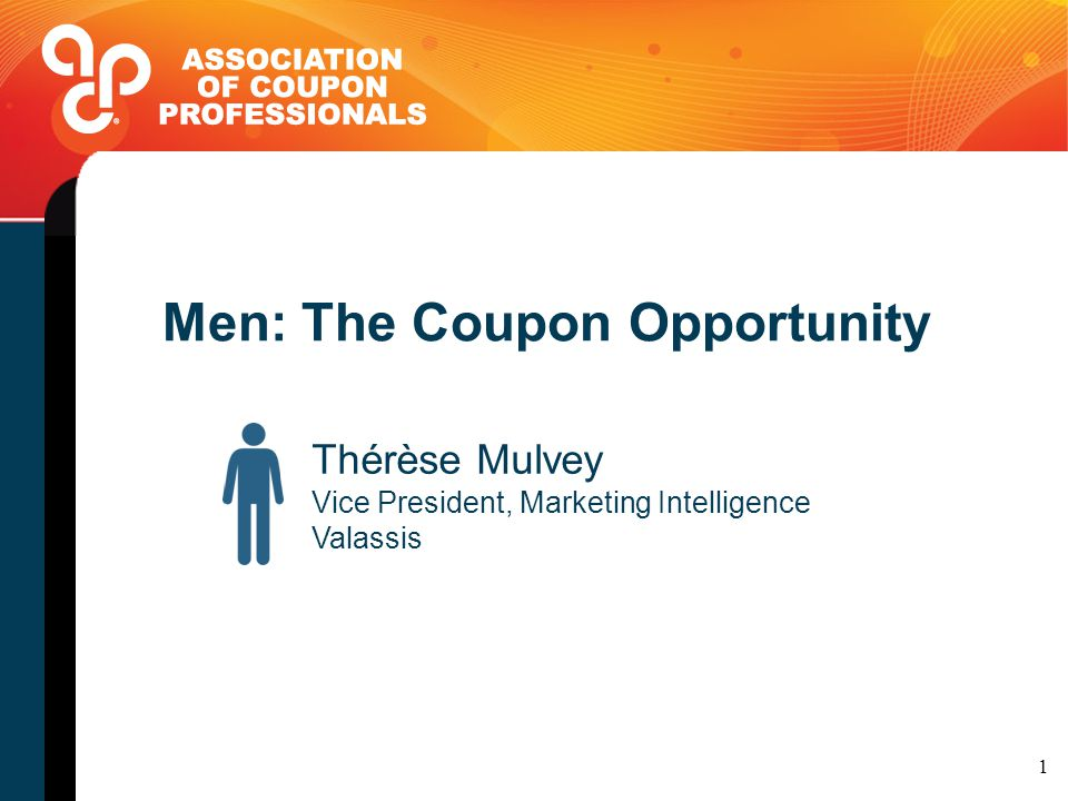 Men the coupon opportunity thrse mulvey vice president marketing 1 men the coupon opportunity thrse mulvey vice president marketing intelligence valassis 1 fandeluxe Choice Image
