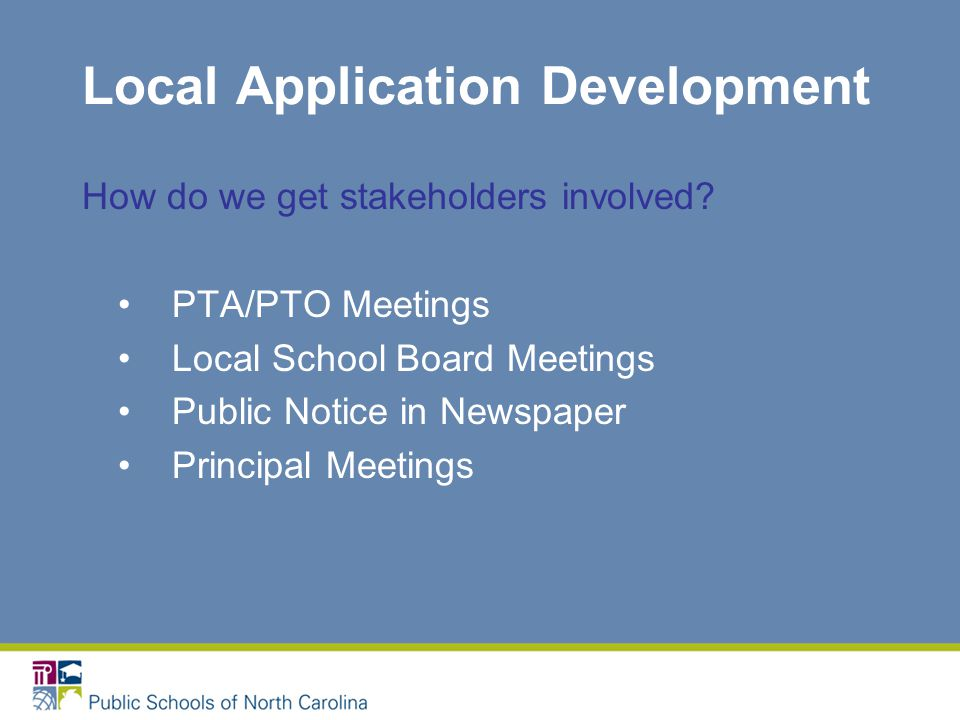 Local Application Development How do we get stakeholders involved.