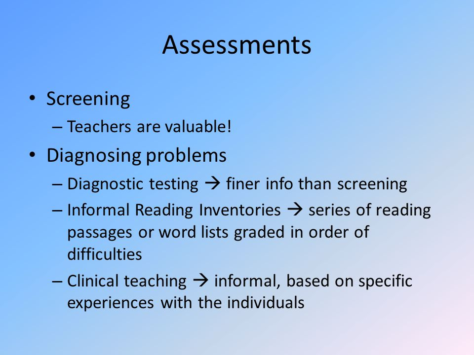 Assessments Screening – Teachers are valuable.