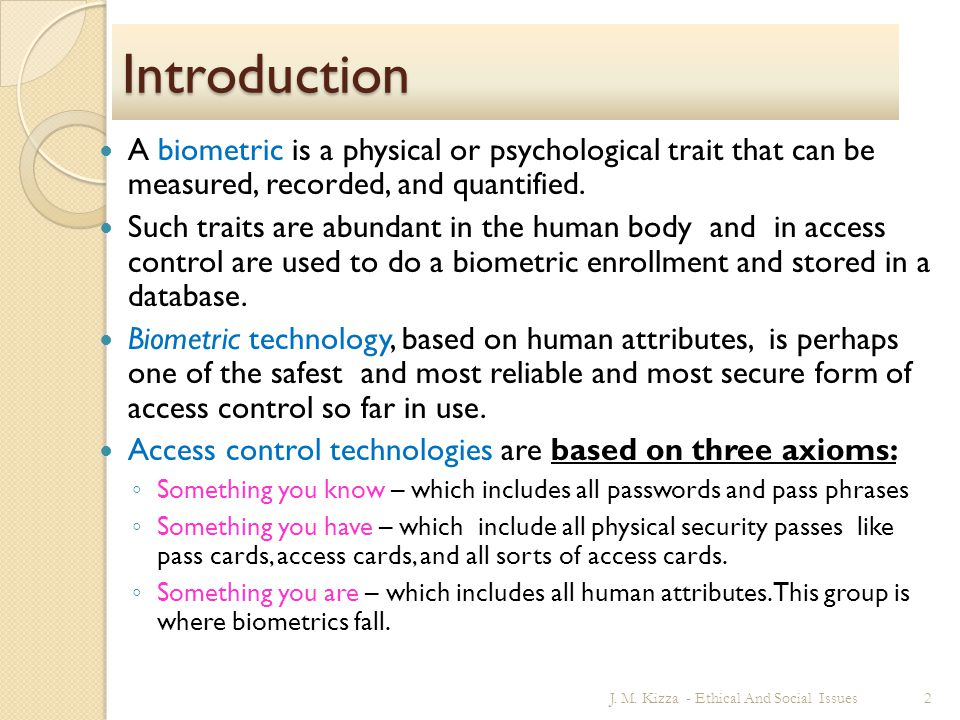 Module 14: Biometrics Introduction and Definitions The