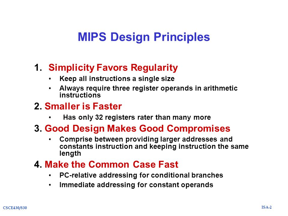 Isa 2 Csce430 830 Mips Case Study Of Instruction Set Architecture Csce430 830 Computer Architecture Instructor Hong Jiang Courtesy Of Prof Yifeng Zhu Ppt Download