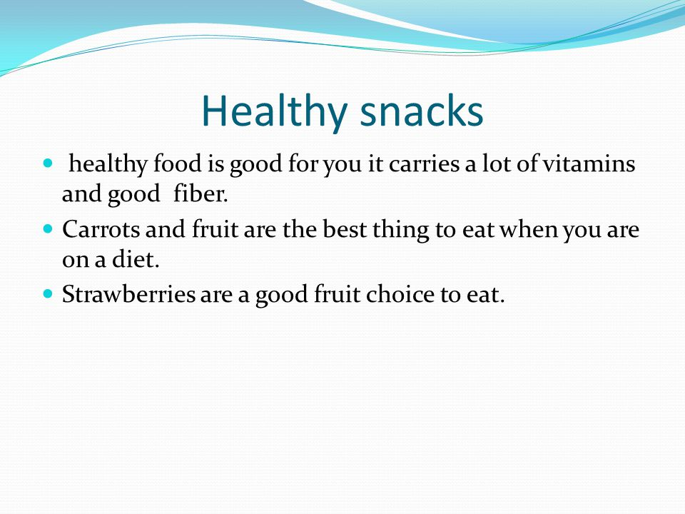 Healthy snacks healthy food is good for you it carries a lot of vitamins and good fiber.