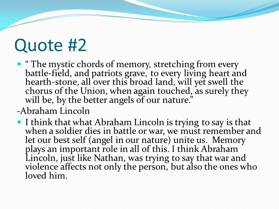 "Quote #1 ""War means fighting, and fighting means killing."" -Nathan ..."