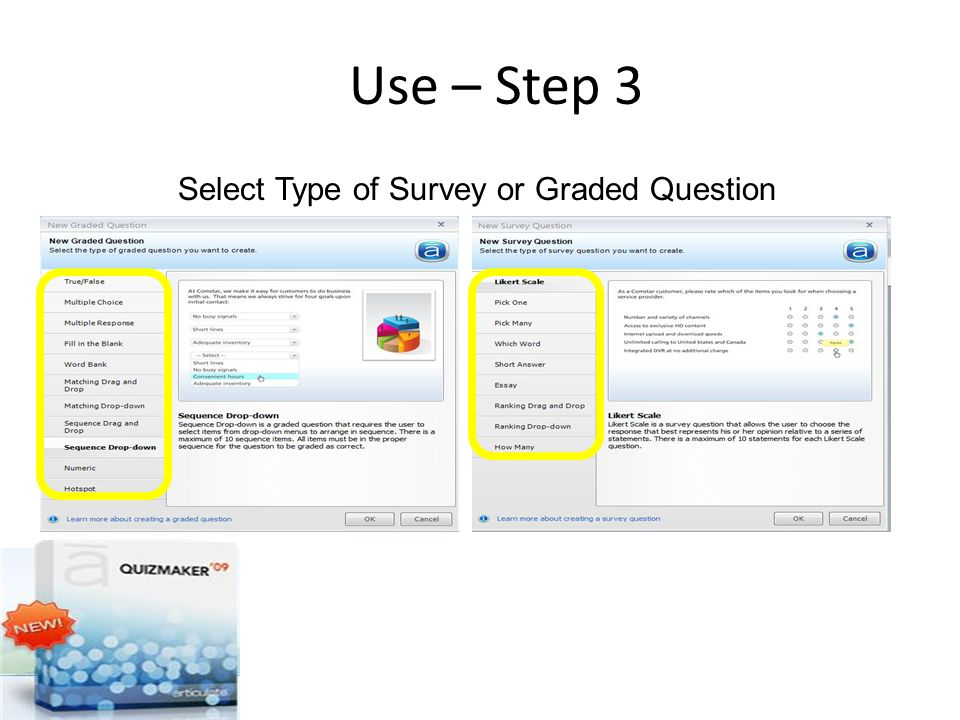 Use – Step 3 Select Type of Survey or Graded Question