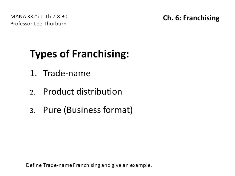 Product distribution franchising example.