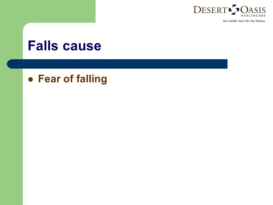 Falls cause Fear of falling