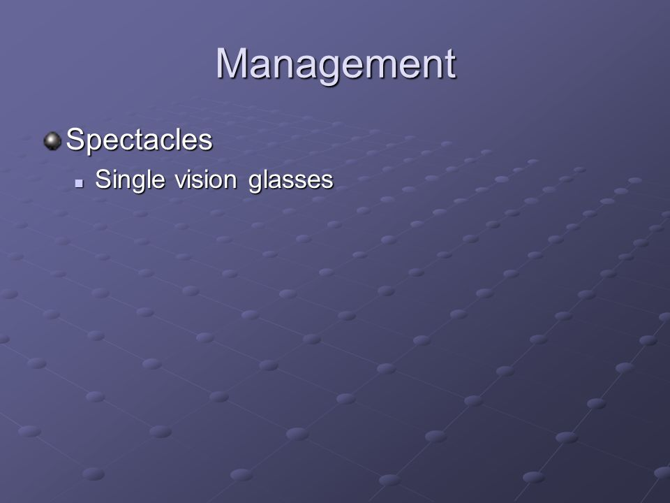 Management Spectacles Single vision glasses Single vision glasses