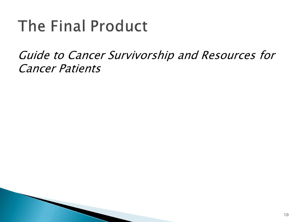 Guide to Cancer Survivorship and Resources for Cancer Patients 10