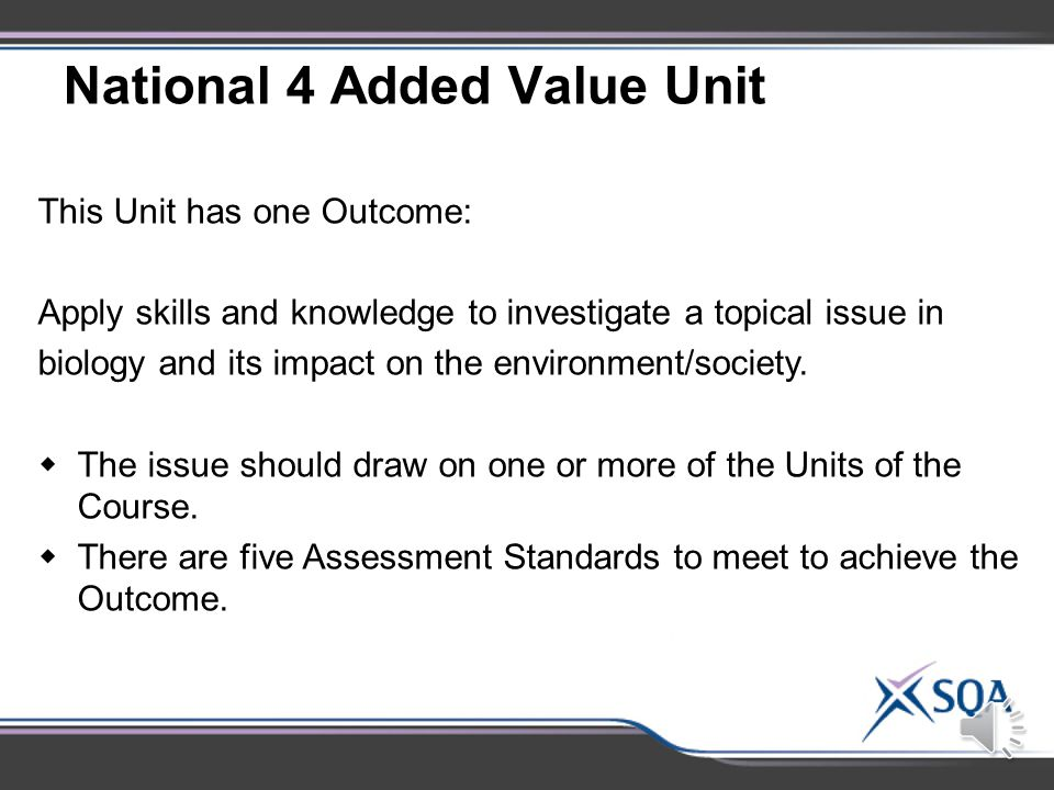Unit Assessment: National 4 Added Value Unit