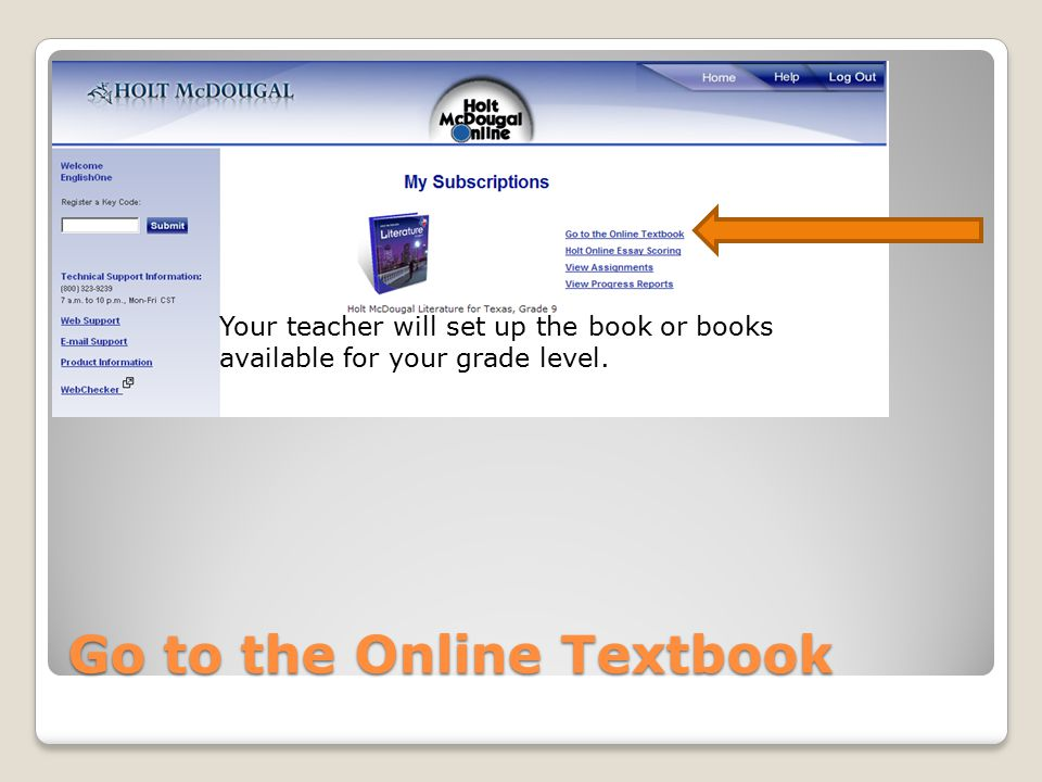 Using your online literature book holt rinehart and winston texas 4 go to the online textbook your teacher will set up the book or books available for your grade level fandeluxe Image collections
