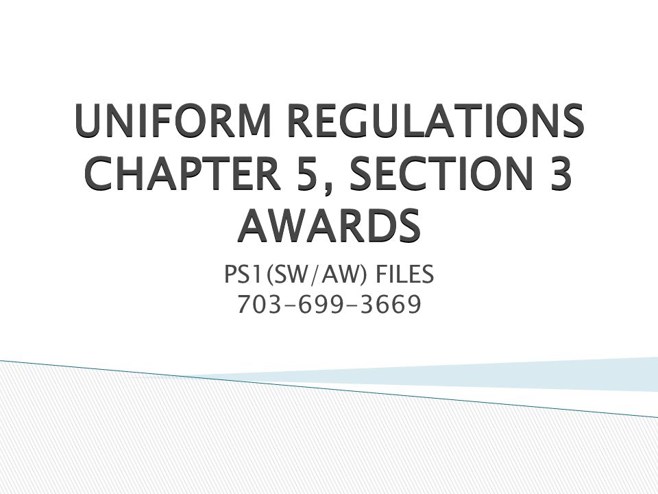 UNIFORM REGULATIONS CHAPTER 5, SECTION 3 AWARDS PS1(SW/AW