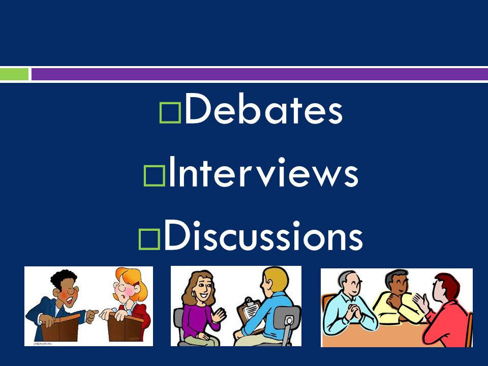  Debates  Interviews  Discussions