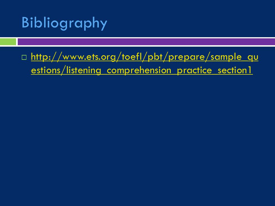 Bibliography    estions/listening_comprehension_practice_section1   estions/listening_comprehension_practice_section1