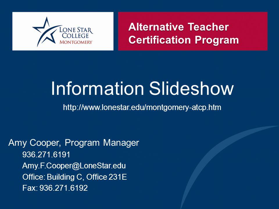 Alternative Teacher Certification Program Information Slideshow Amy