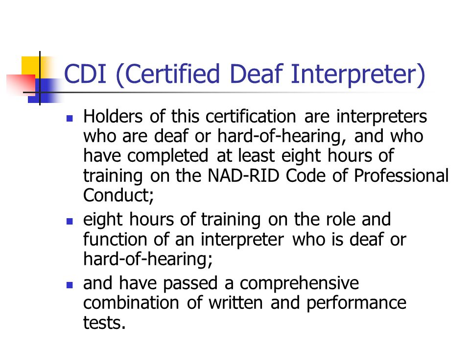 Deaf Interpreters One Of My Roles As A Di Is To Make Sure That