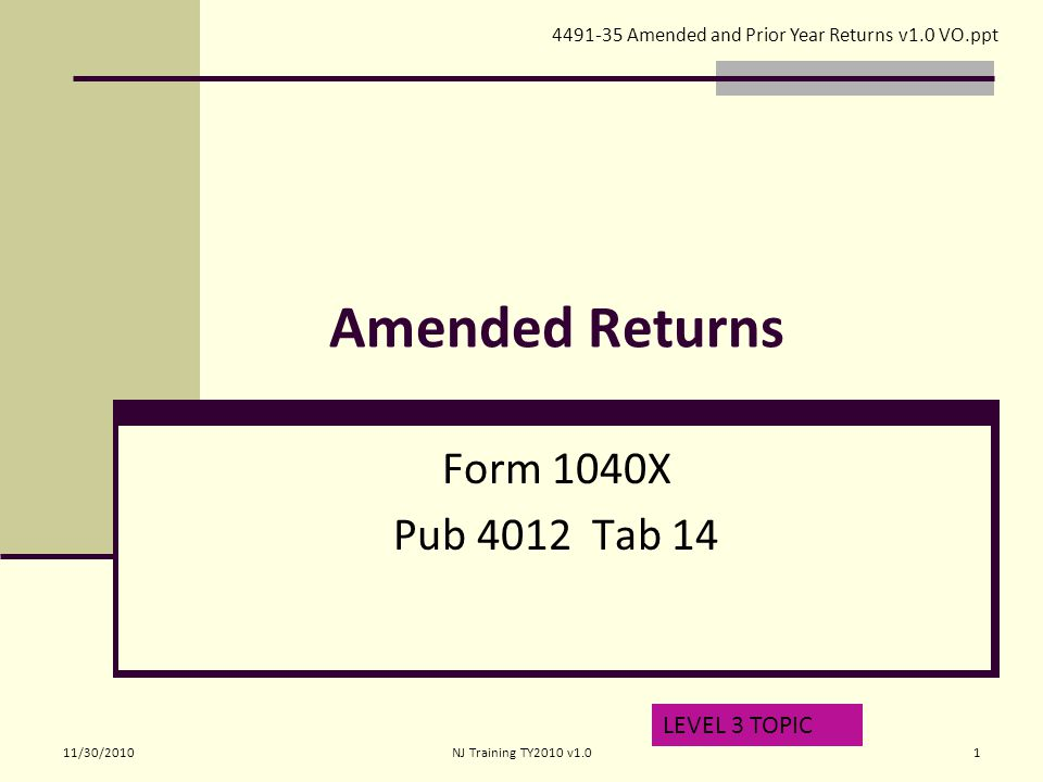 Amended Returns Form 1040x Pub 4012 Tab 14 Level 3 Topic Amended And
