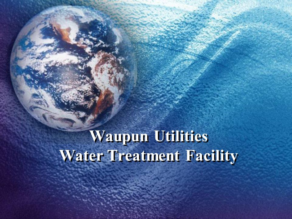 Waupun Utilities Water Treatment Facility