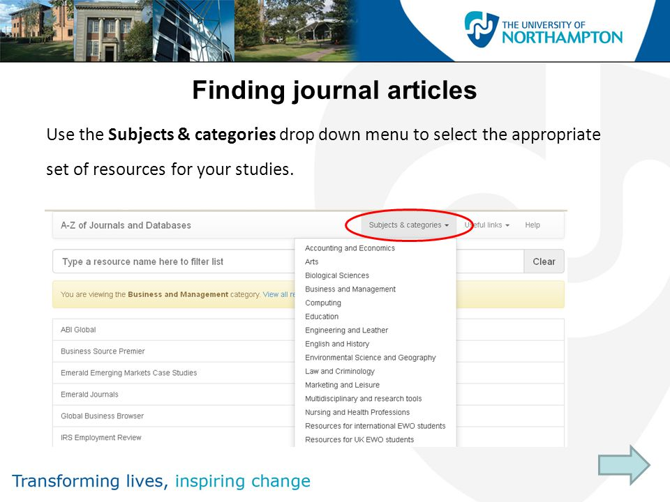 Finding journal articles Use the Subjects & categories drop down menu to select the appropriate set of resources for your studies.