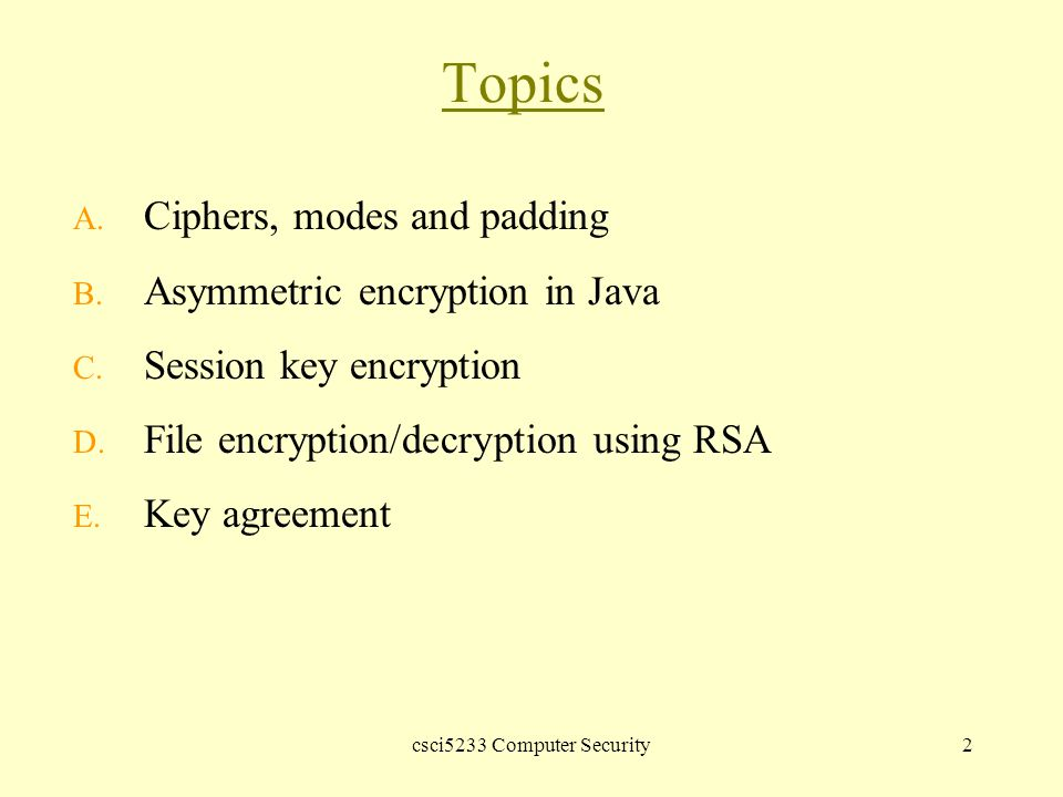 Csci5233 Computer Security1 GS: Chapter 5 Asymmetric
