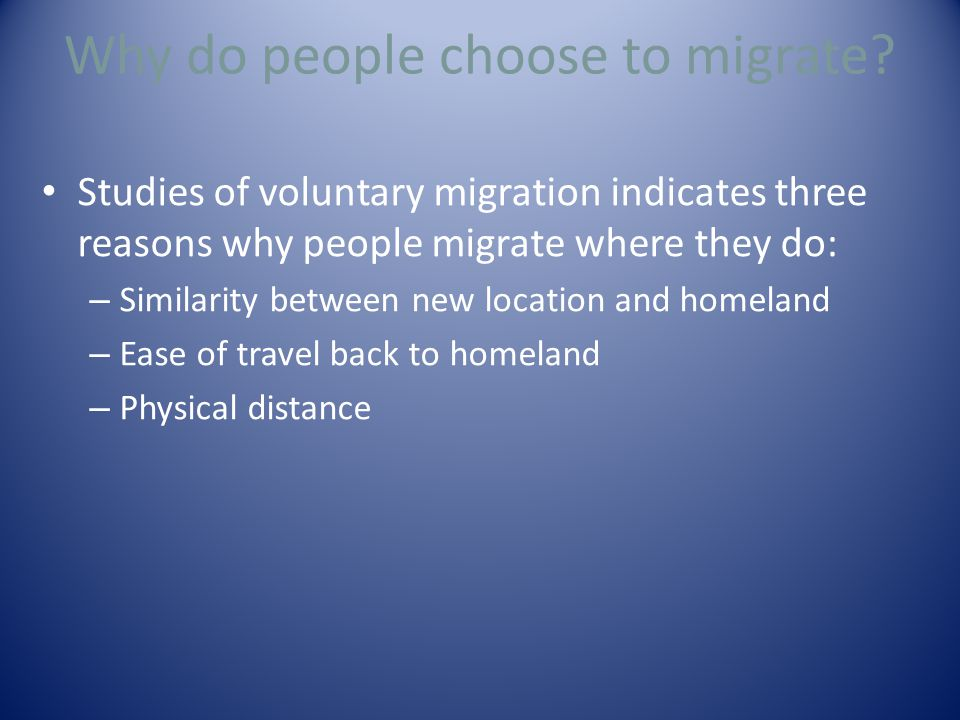 Why do people choose to migrate.