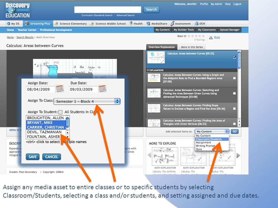 Assign any media asset to entire classes or to specific students by selecting Classroom/Students, selecting a class and/or students, and setting assigned and due dates.