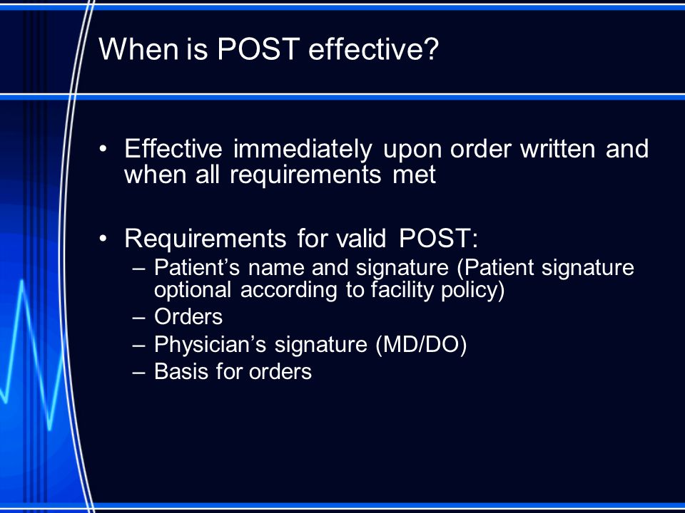When is POST effective.