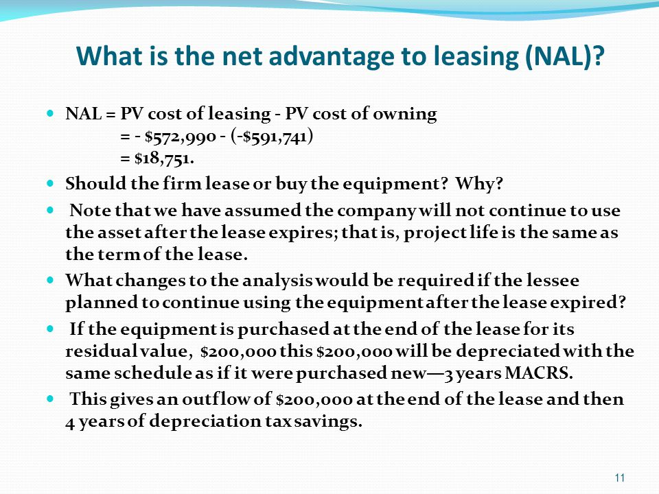 What is the net advantage to leasing (NAL).
