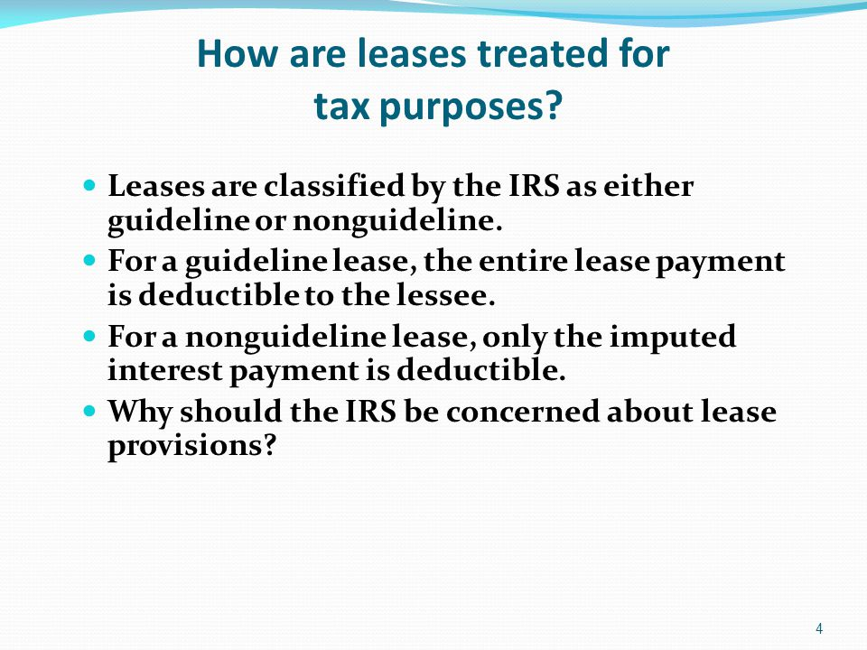 How are leases treated for tax purposes.