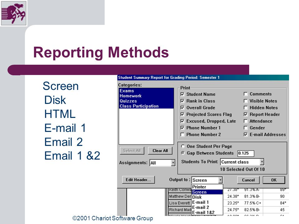 ©2001 Chariot Software Group Preferences for Reports