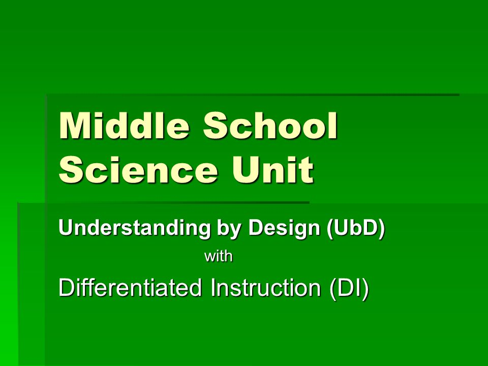 Middle School Science Unit Understanding By Design Ubd With