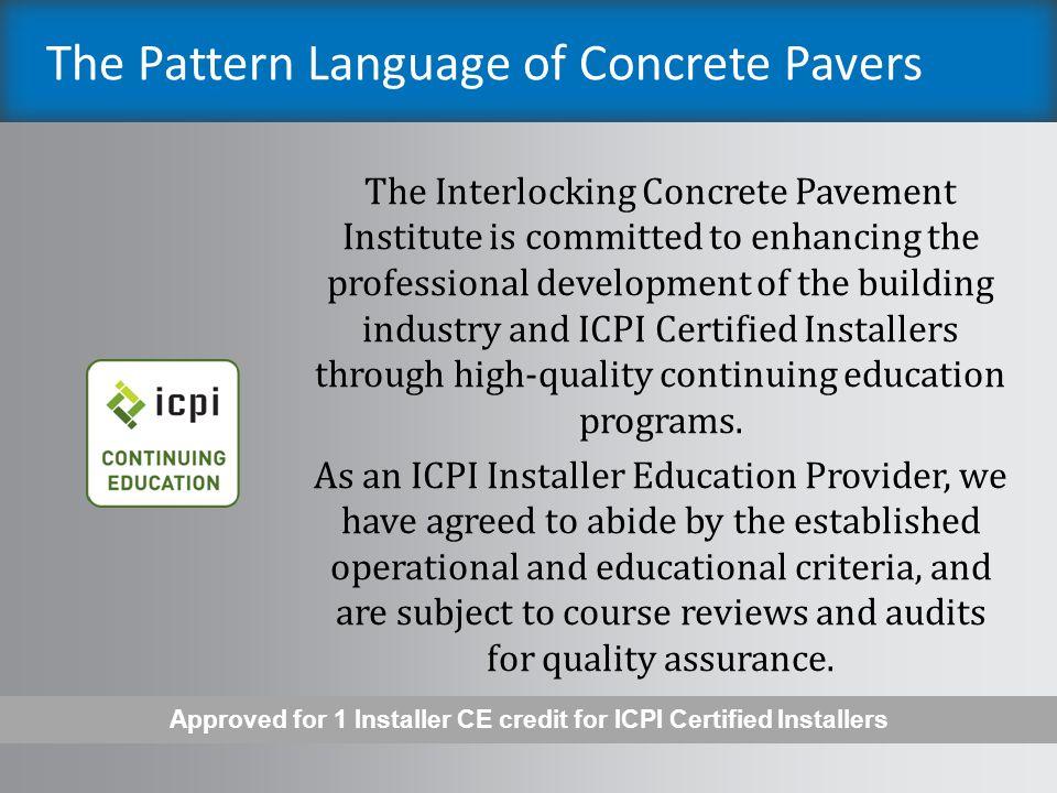 The Pattern Language of Concrete Pavers ICPI Presentation # ppt download