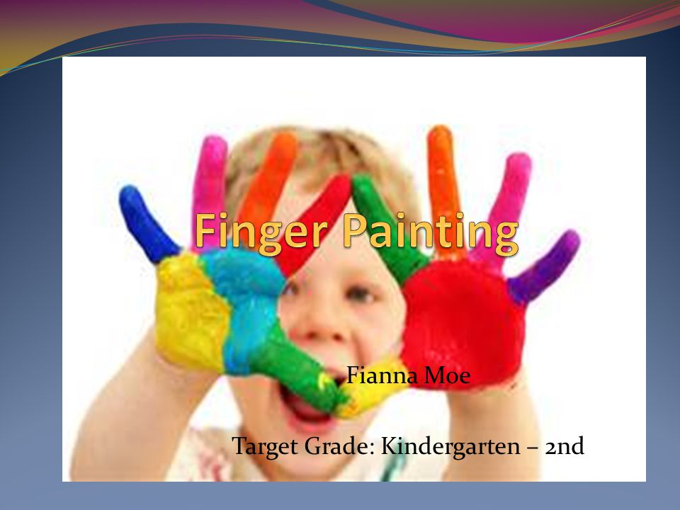 fianna moe target grade kindergarten 2nd what is finger painting