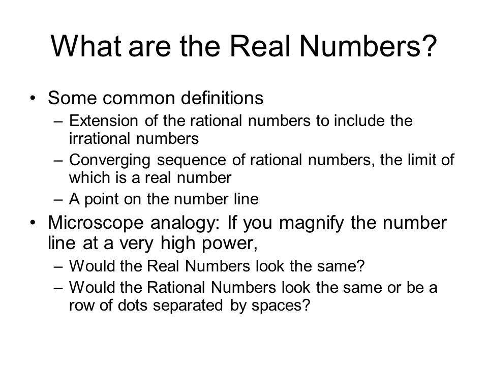 What are the Real Numbers.