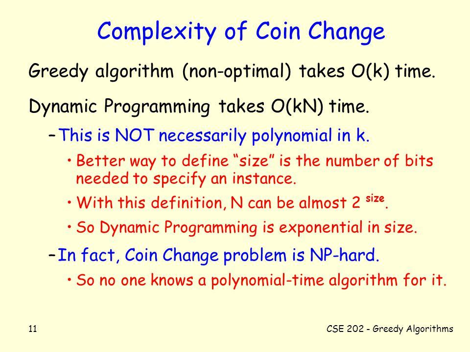 10/31/02CSE Greedy Algorithms CSE Algorithms Greedy Algorithms