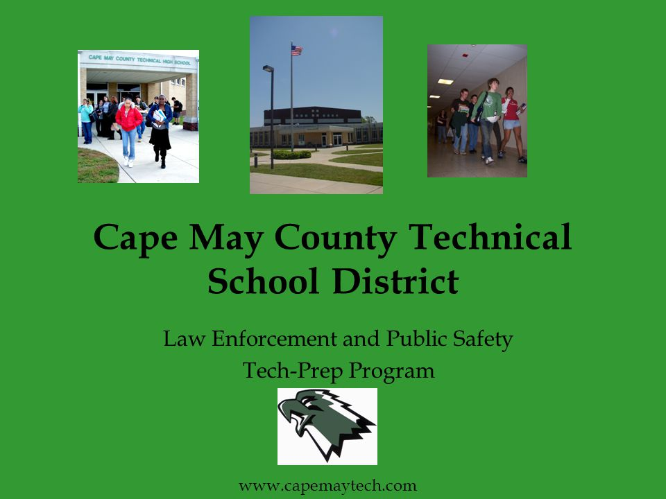 Cape May County Technical School District Law Enforcement and Public Safety Tech-Prep Program