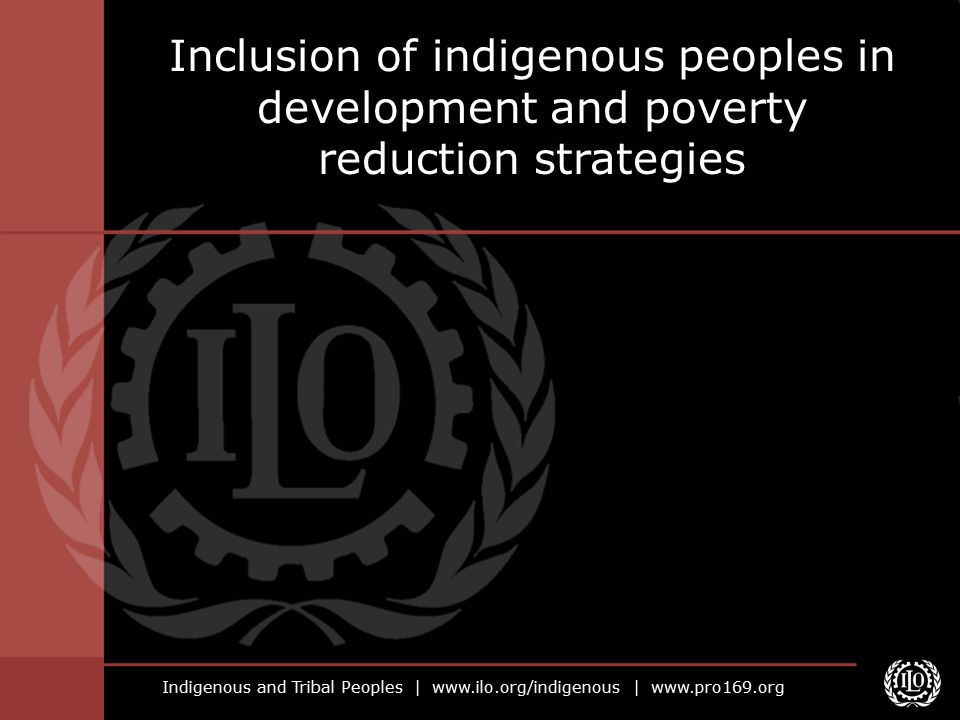 Indigenous and Tribal Peoples |   |   Inclusion of indigenous peoples in development and poverty reduction strategies
