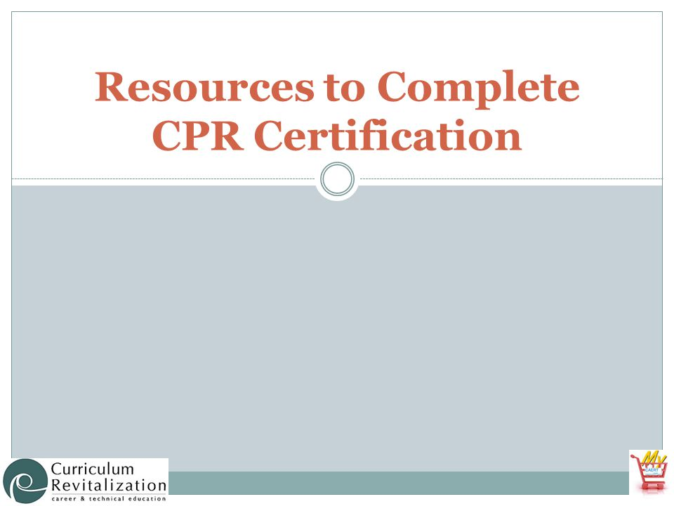 Resources To Complete Cpr Certification Anticipated Problems What