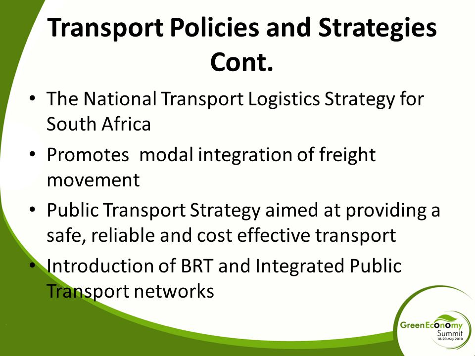 Transport Policies and Strategies Cont.